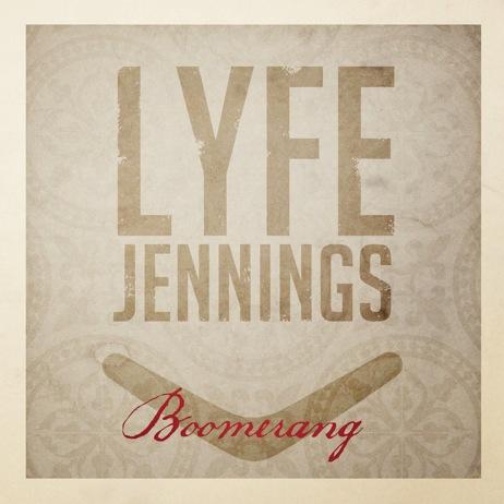 Lyfe Jennings Boomerang