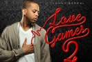 "Lonny Bereal ""Love Games"" Part 2 (Mixtape)"