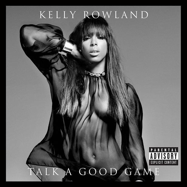 Kelly Rowland Talk a Good Game
