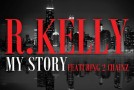 "R. Kelly ""My Story"" Featuring Katie Got Bandz & Rockie Fresh (Remix)"