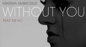 "Marsha Ambrosius ""Without You"" featuring Ne-Yo (Video)"