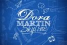 """Dora Martin """"Skyline"""" (Video)"""