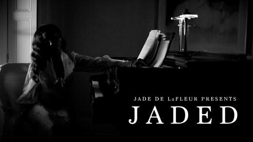 Jade De LaFleur Jaded