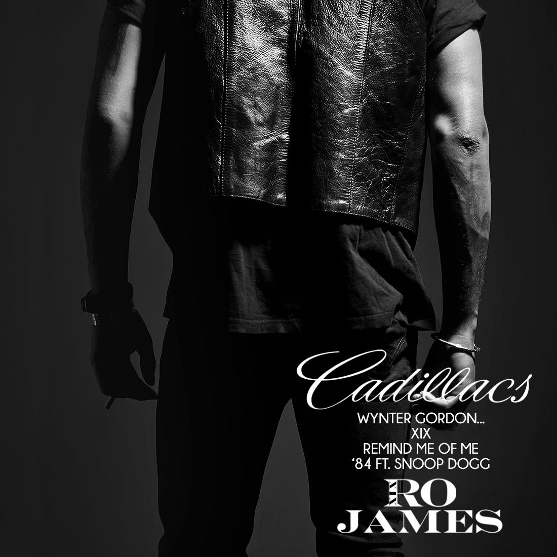 Ro James Cadillacs