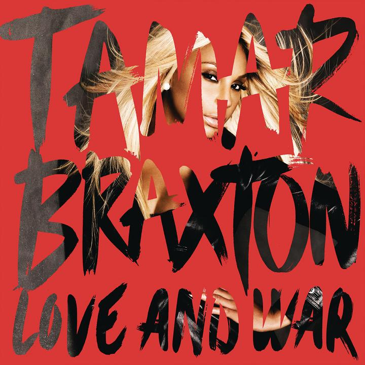 Tamar Braxton Love and War