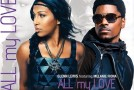 "Glenn Lewis ""All My Love"" featuring Melanie Fiona (+Behind the Scenes Video)"