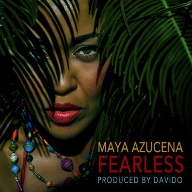 Maya Azucena Fearless