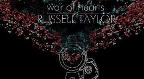 "Russell Taylor ""War of Hearts"" (Video)"