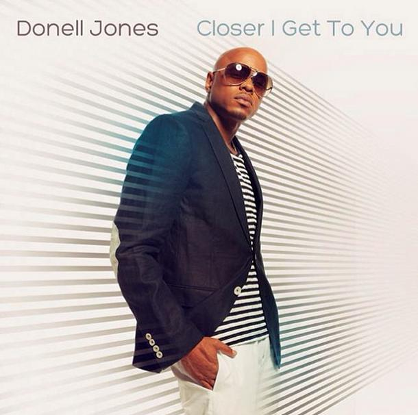 Donell Jones Closer I Get to You