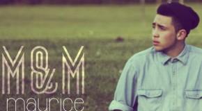 "Maurice ""M&M"""