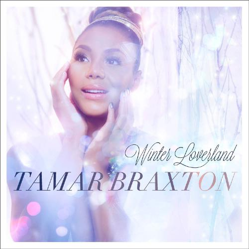 EPIC RECORDS TAMAR BRAXTON WINTER LOVERLAND