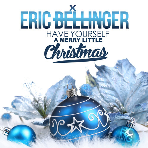 Eric Bellinger Have Yourself a Merry Little Christmas
