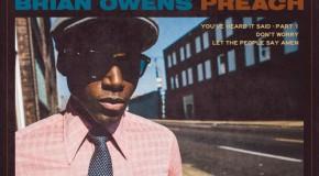 """Brian Owens """"Preach"""" (EP) (Sampler)"""