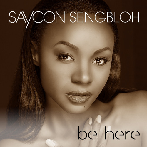 Saycon Sengbloh Be Here