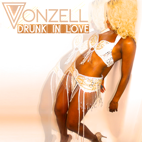 Vonzell_DrunkInLove2.0_Cover_by Anthony Hale
