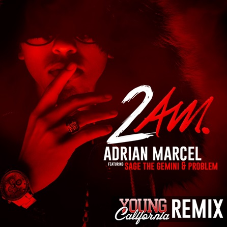 Adrian Marcel 2 AM Remix