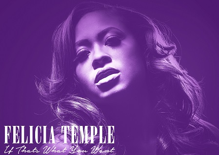 Felicia Temple If That's What You Want - edit