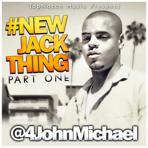 John Michael New Jack Thing Mixtape
