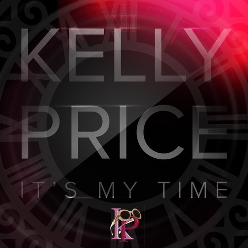 Kelly Price It's My Time