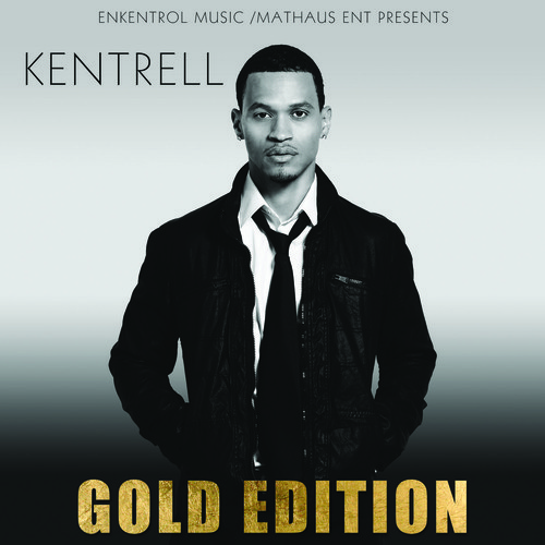 Kentrell Gold Edition