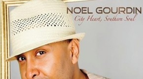 "Album Review: Noel Gourdin, ""City Heart, Southern Soul"" (4 stars out of 5)"