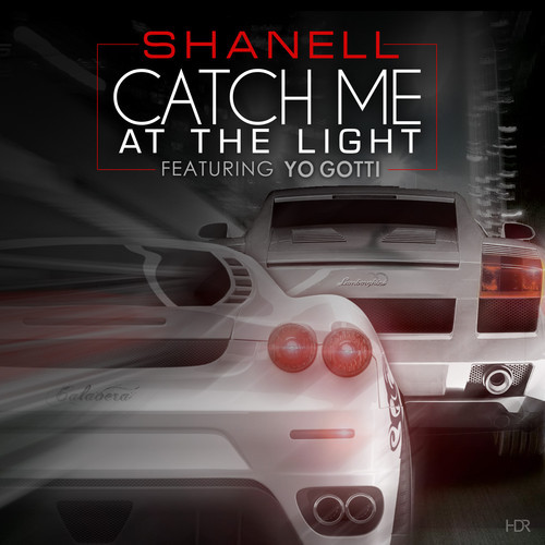 Shanell Catch Me at the Light Remix