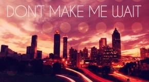"""LeToya Luckett """"Don't Make Me Wait"""""""