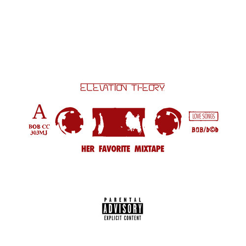 Elevation Theory Her Favorite Mixtape