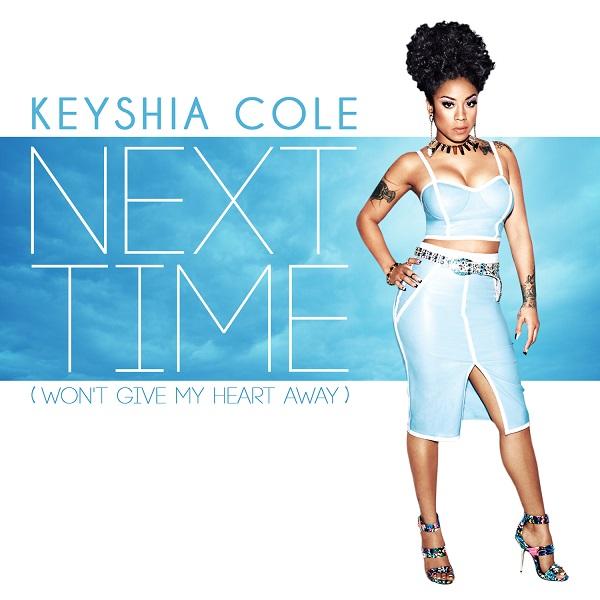 Keyshia Cole Next Time