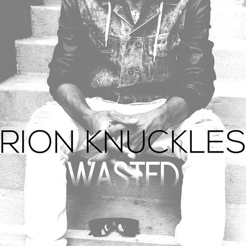 Rion Knuckles Wasted