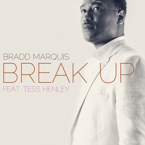 Bradd Marquis Break Up