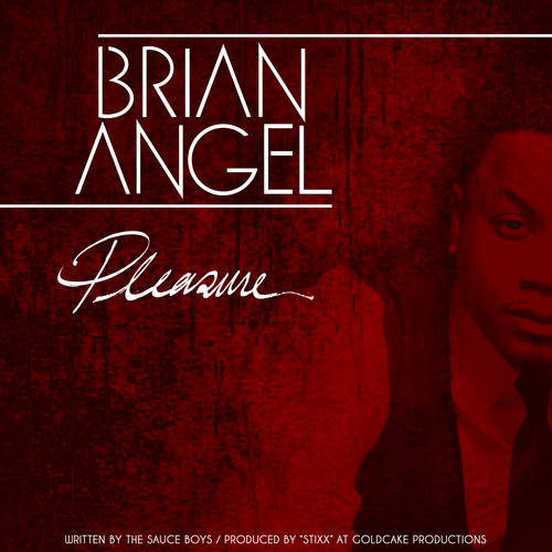 Brian Angel Pleasure