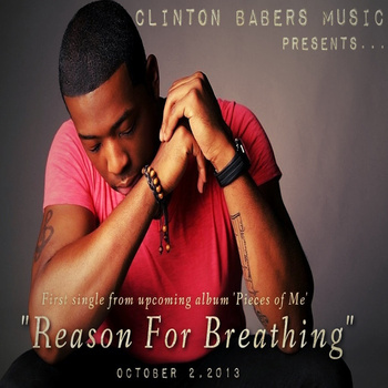 Clinton Babers Reason for Breathing