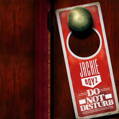 Jackie Boyz Do Not Disturb