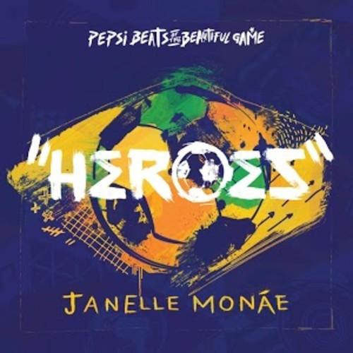 Janelle Monae Heroes