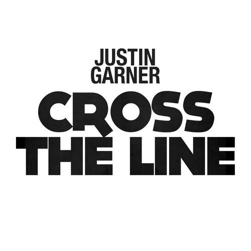 Justin Garner Cross the Line