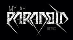 """New Music: Mylah """"Paranoid"""" (Ty Dolla Sign Remix)"""