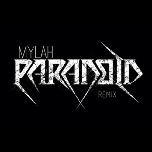 Mylah Paranoid