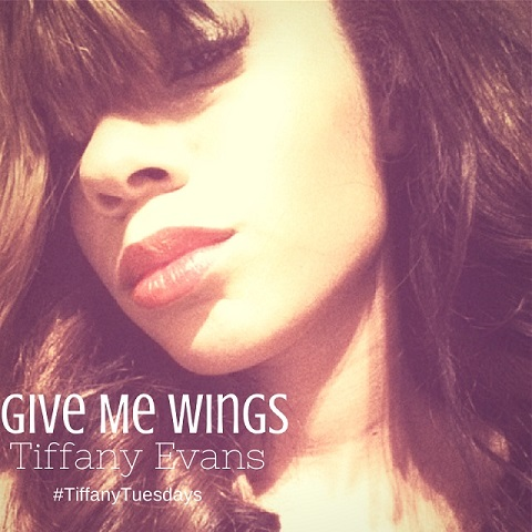 Tiffany Evans Give me Wings