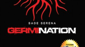 "New Music: Sade Serena ""Germination"" (EP)"