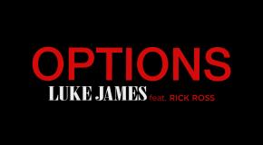 "New Video: Luke James ""Options"" Featuring Rick Ross"