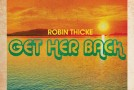 "New Video: Robin Thicke ""Get Her Back"""