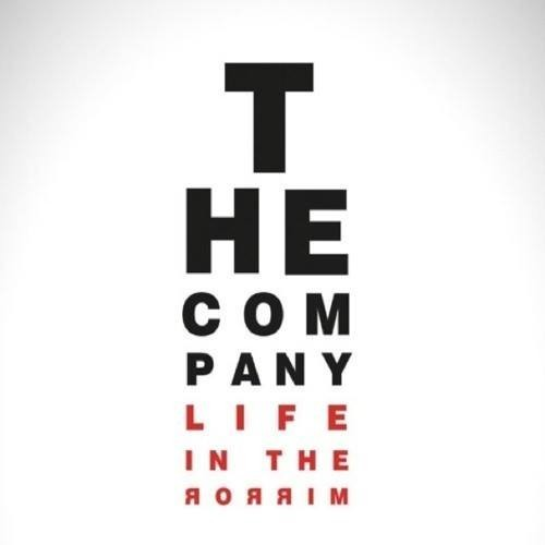 The Company Life in the Mirror New Artist Spotlight: The Company Love to Hate