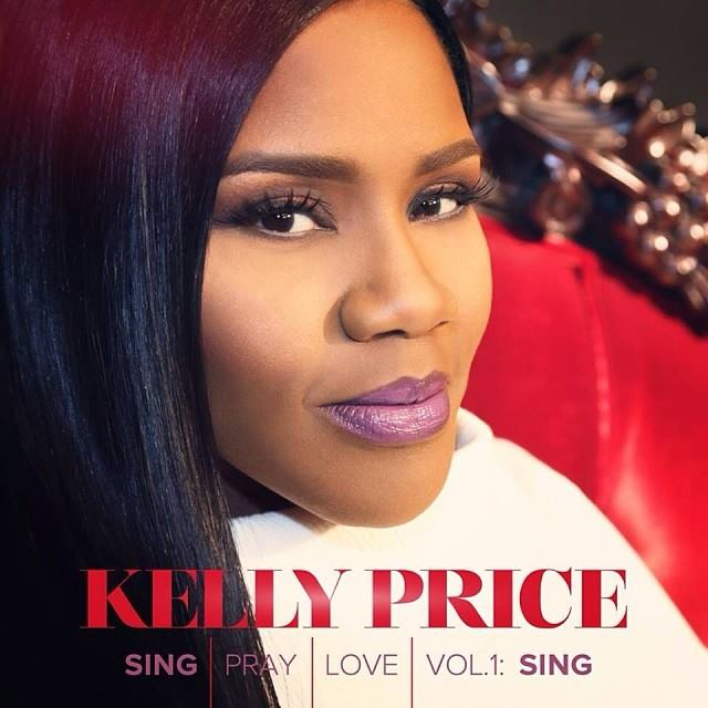 kelly price sing pray love Album Review: Kelly Price Sing, Pray, Love, Vol. 1: Sing (4 stars out of 5)