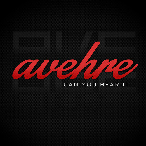 Avehre Can You Hear It