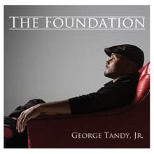 George Tandy Jr. Signs to Republic Records, Debut The Foundation to Release 7/29
