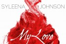 "New Music: Syleena Johnson ""My Love"""