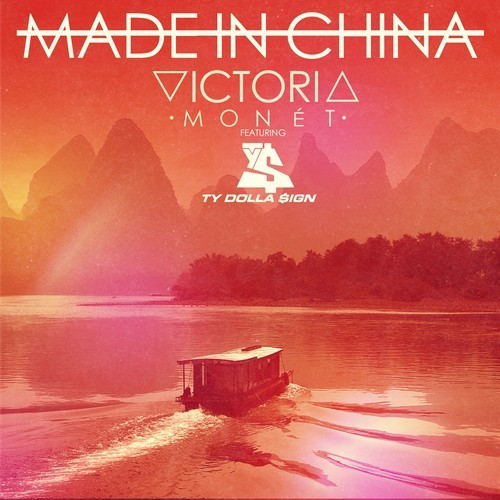 Victoria Monet Made in China
