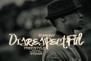 "New Music: Emanny ""Disrespectful (None Of These Singers)"" (Freestyle)"