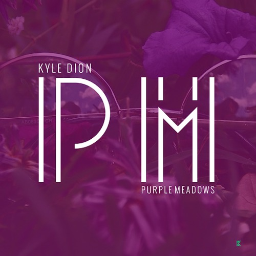 Kyle Dion Purple Meadows